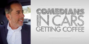 'Comedians in Cars Getting Coffee'